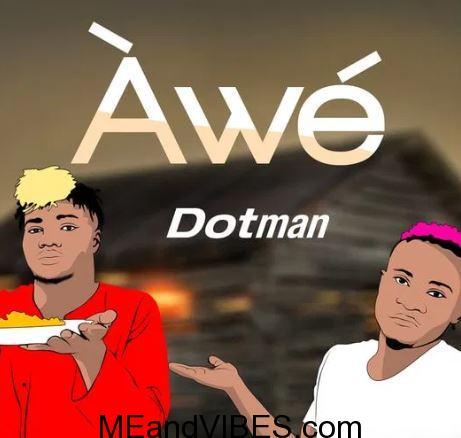 #Dotman – Awe