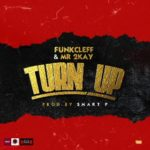 Funkcleff & Mr 2Kay – Turn Up