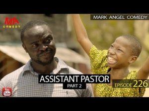 Mark Angel Comedy – Assistant Pastor Part 2 (Episode 226)