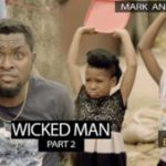Mark Angel Comedy – Wicked Man Part 2 (Episode 228)