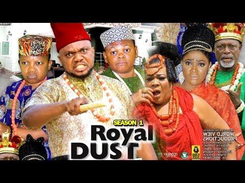 MOVIE: Royal Dust Season 1 Latest Nigerian 2019 Nollywood Movie