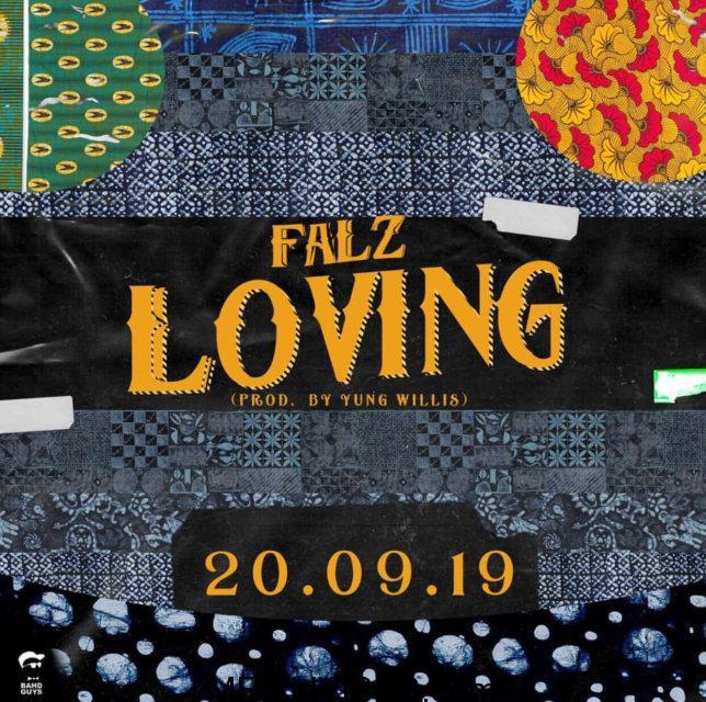 MUSIC: Falz – Loving