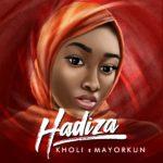 Kholi – Hadiza ft. Mayorkun
