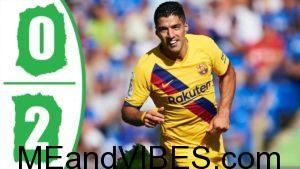 VIDEO: Getafe vs Barcelona 0-2 – Goals & Highlights
