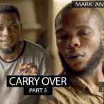 VIDEO: Mark Angel Comedy – CARRY OVER Part 3 (Episode 227)
