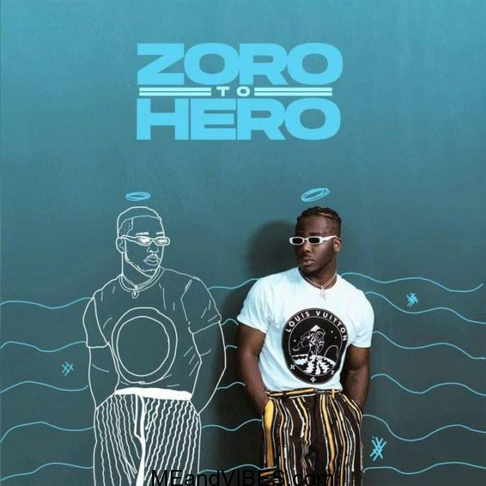 Zoro – Zoro To Hero (Prod. Skelly)