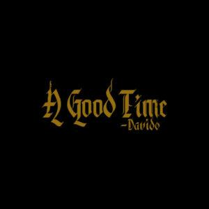"Davido's Album ""A Good Time"" Out On Pre-Order - Download"