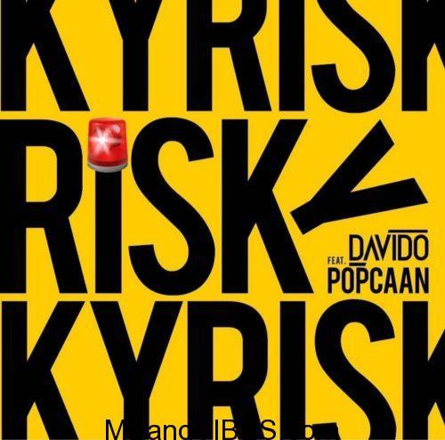 LYRICS: Davido ft. Popcaan – Risky