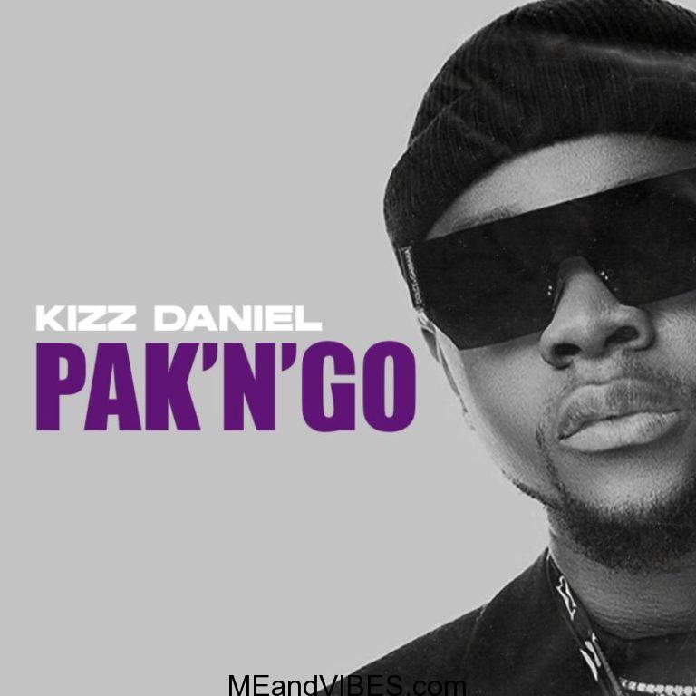 Lyrics: Kizz Daniel – Pak N Go