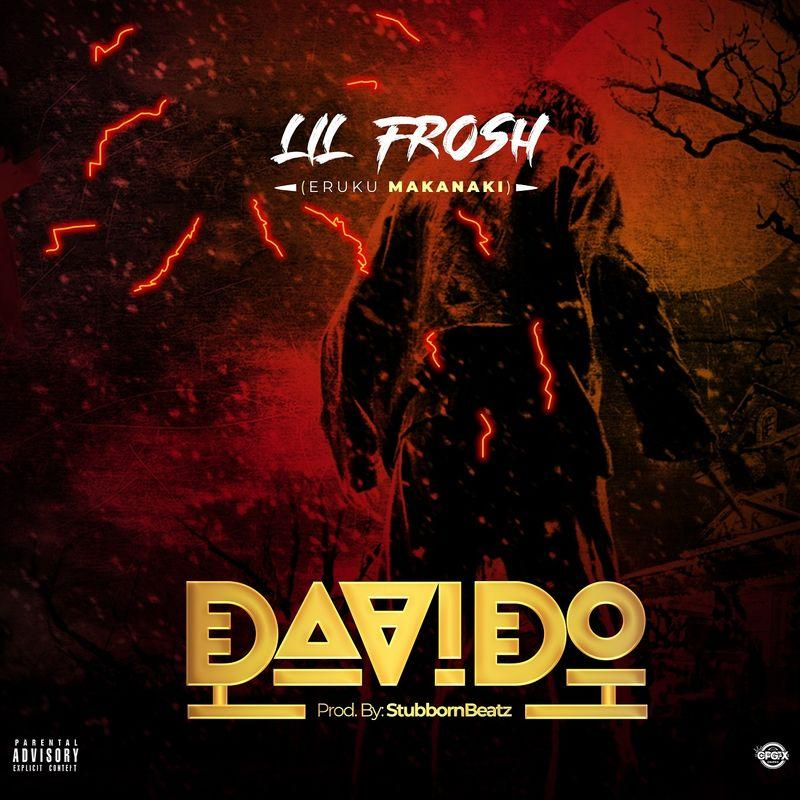 MUSIC: Lil Frosh – Davido (Mp3 Download)