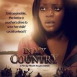 Nollywood Movie: In My Country – Cinema Nollywood Movie 2019