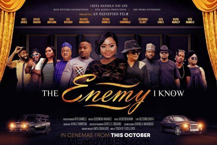 Nollywood Movie – The Enemy I Know (Starring Regina Daniels, Jide Kosoko, Desmond Elliot, Broda Shaggi, Ken Erics, Nairamarley, Rita Daniels, Sola