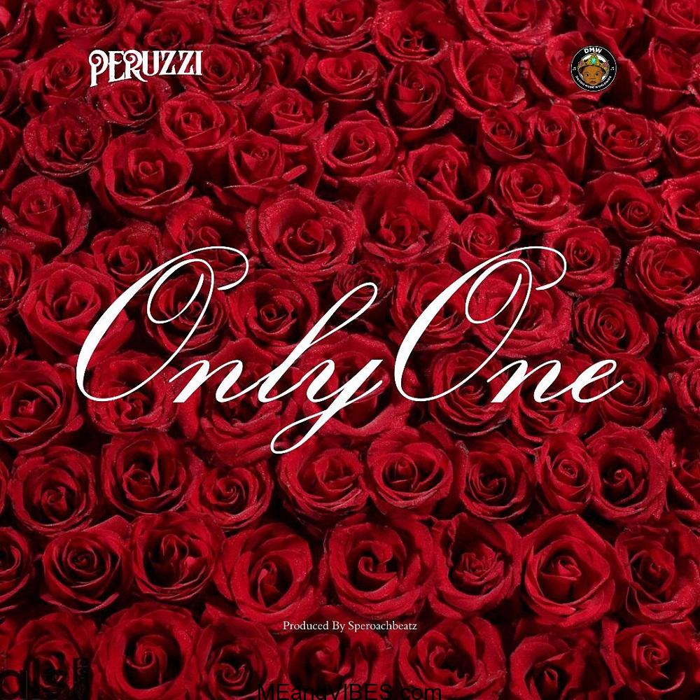 Peruzzi - Only One