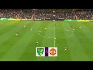 Norwich vs Manchester United 1-3 – Goals & Highlights