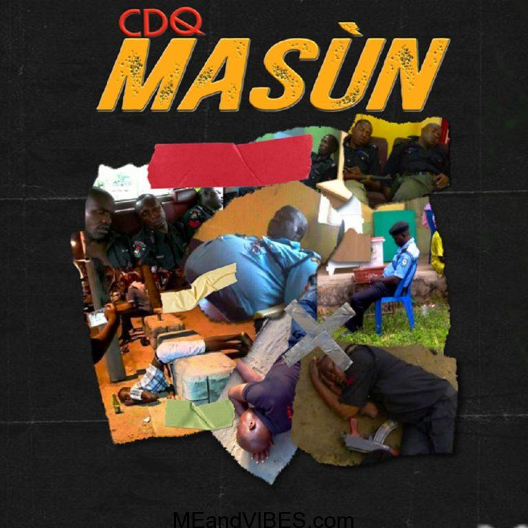 CDQ – Masun (Prod. JayPizzle)