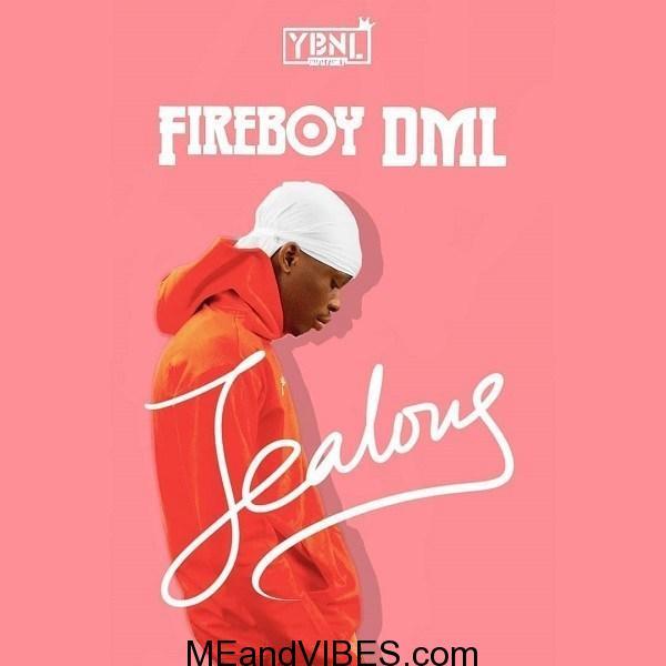 Fireboy DML - Jealous