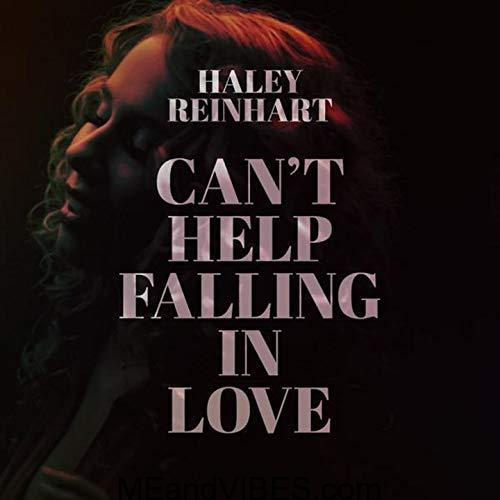 Haley Reinhart – Can't Help Falling In Love