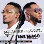 Jay Fashion Ft Flavour - Ikuwago