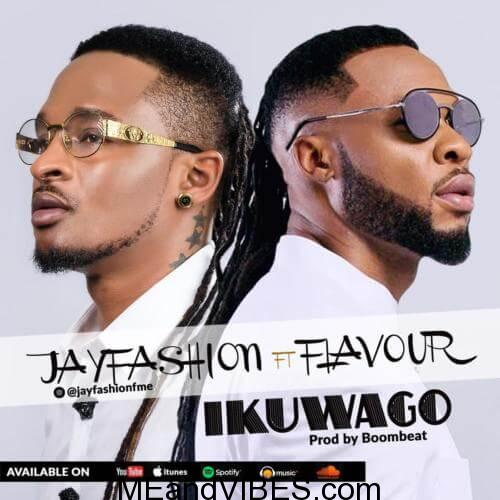 Jay Fashion – Ikuwago ft. Flavour