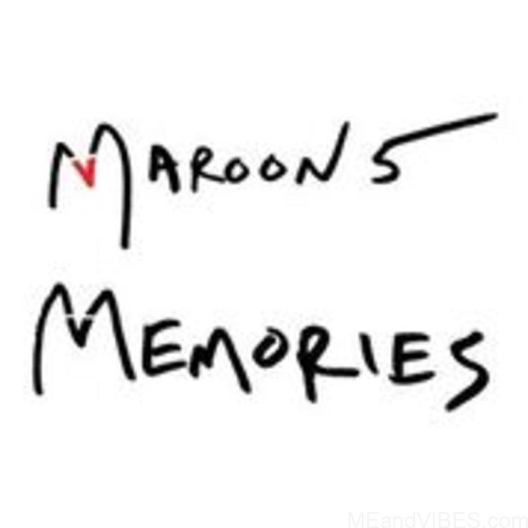 Maroon 5 – Memories