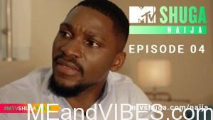 MTV Shuga Naija Season 4 – Episode Four (Se4e4)