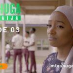 MTV Shuga Naija Season 4 - Episode 3
