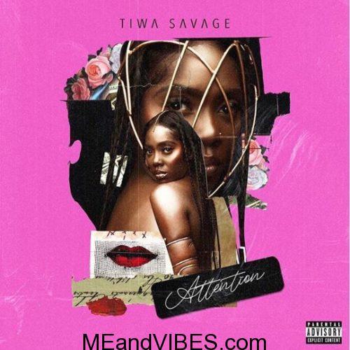 Tiwa Savage – Attention