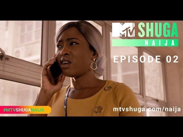 MTV Shuga Naija 2019 Season 4 – Episode Two