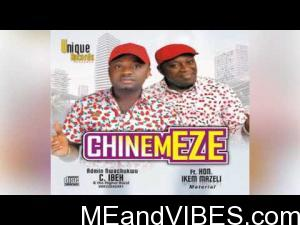 Nwachukwu Ibeh ft. Ikem Mazeli (Material) – Chinemeze