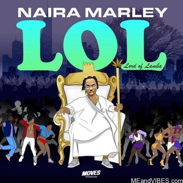 Album/Ep: Naira Marley – Lol – Lord Of Lamba (LOL) EP