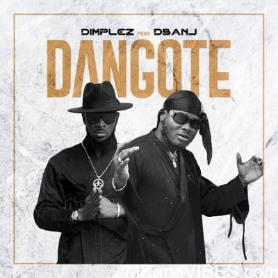 Dimplez – Dangote ft. D'Banj Mp3 Download
