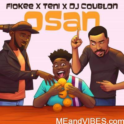 Fiokee Osan Ft. Teni DJ Coublon