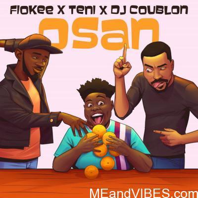 Fiokee – Osan Ft. Teni & DJ Coublon
