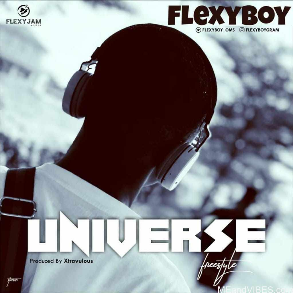 FlexyBoy – Universe (Freestyle)