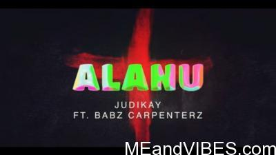 Judikay ft. Babz Carpenterz – Alanu