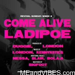 LadiPoe – Come Alive Mp3 Download