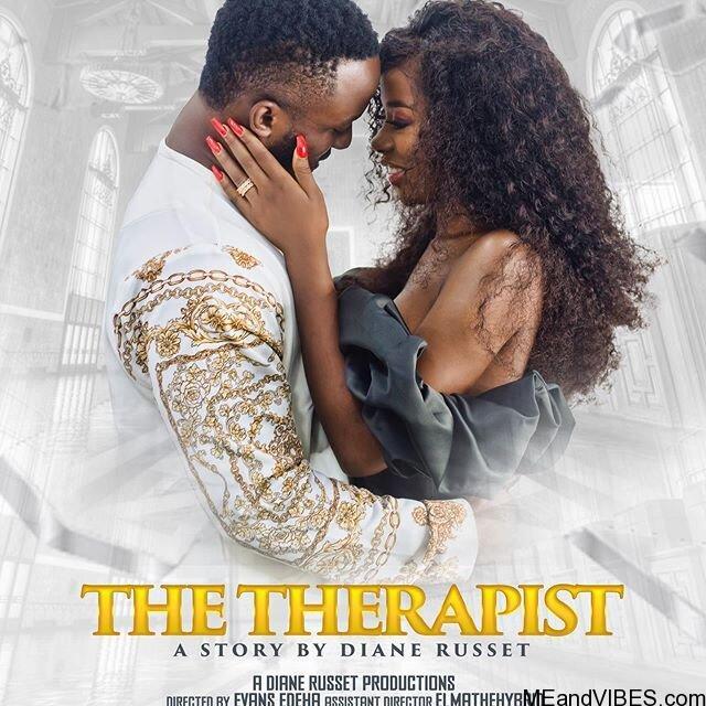 MOVIE: THE THERAPIST By Diane Russet Of BB Naija 2019 Ft Iyanya