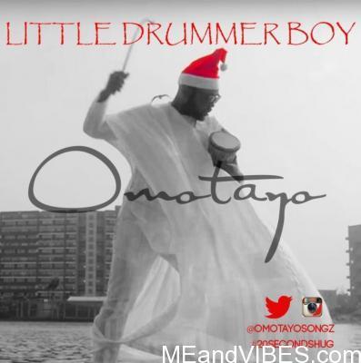 Omotayo – Little Drummer Boy