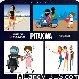 Ukalas & Vdj Tflexx – Pitakwa ft. Kolaboy