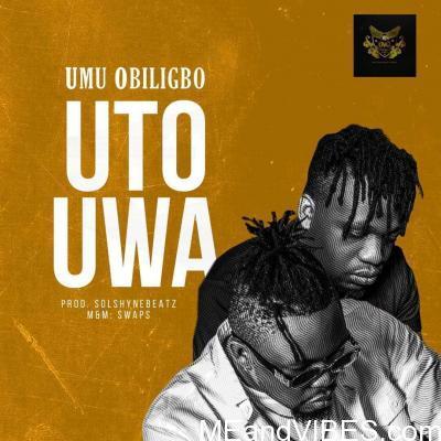 Umu Obiligbo – Uto Uwa