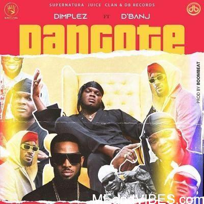 Video Dimplez Ft. D'banj – Dangote Mp4 Download
