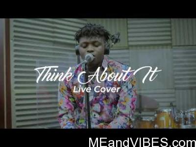 Video: T Classic – Think About It (Acoustic Version) Ft. Alternate Sounds, Dj Rombee & Kholi
