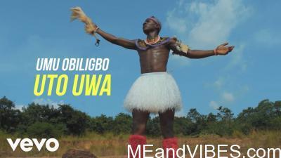 VIDEO: Umu Obiligbo – Uto Uwa