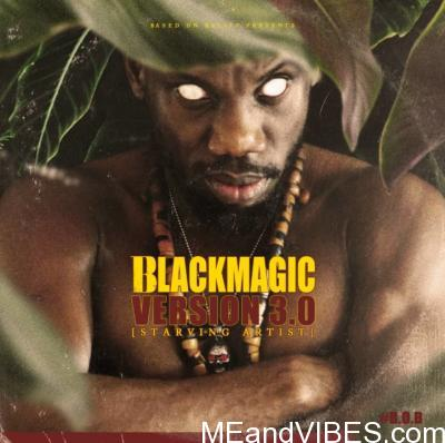 Blackmagic – Version 3.0 (Starving Artist)