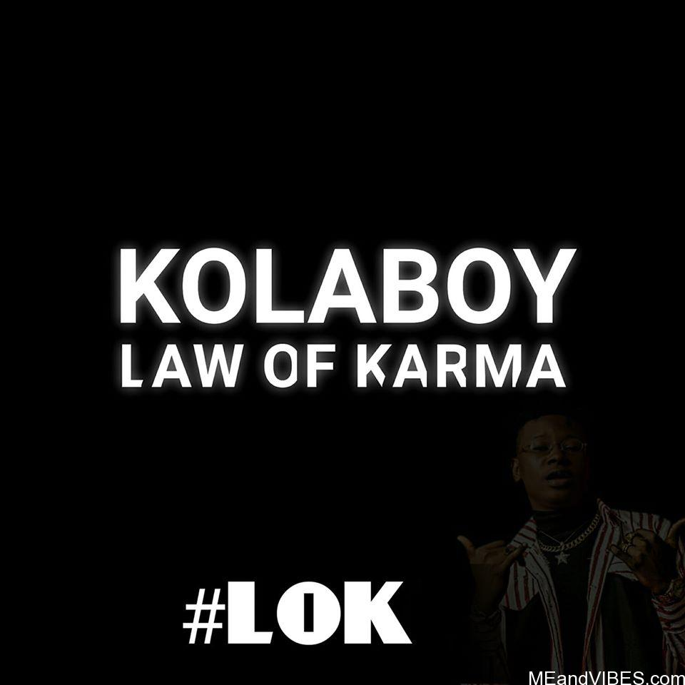 Kolaboy – Law Of Karma (LOK)