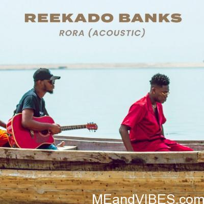 MP3: Reekado Banks – Rora (Acoustic Version)