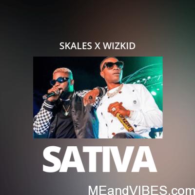 Skales ft Wizkid – Sativa Mp3 Download