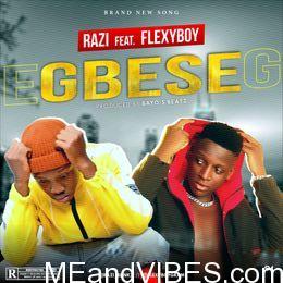Razi – Gbese ft. FlexyBoy
