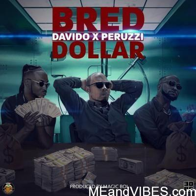 B-Red – Dollar ft. Davido, Peruzzi