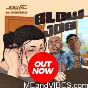 Bolly Jay Ft. Mohbad – Blow Job